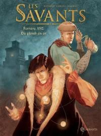 Les savants. Volume 1, Ferrare, 1512
