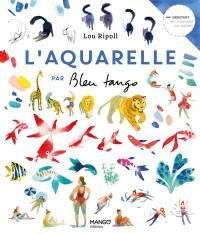 L'aquarelle par Bleu tango
