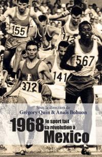 1968, le sport fait sa révolution à Mexico