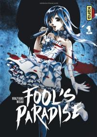 Fool's paradise. Volume 1,