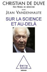 Sur la science et au-delà