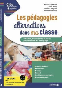 Les pédagogies alternatives dans ma classe