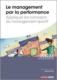 Le management par la performance