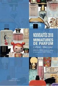 Nouveautés 2018, miniatures de parfum