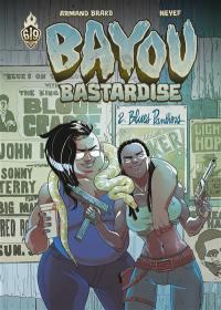 Bayou bastardise. Volume 2, Blues Panthers