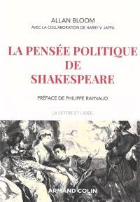 La pensée politique de Shakespeare