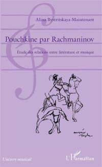 Pouchkine par Rachmaninov