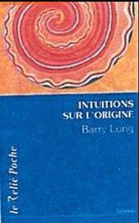 Intuitions sur l'origine