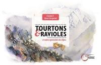 Tourtons & ravioles