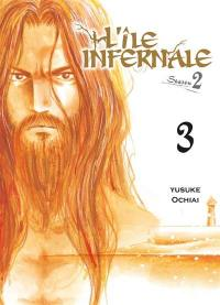 L'île infernale. Volume 3,