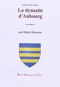 La dynastie d'Aubourg