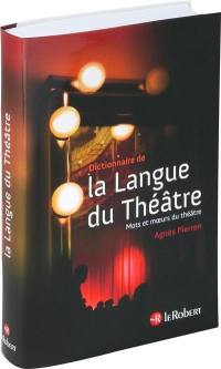 Dictionnaire de la langue du théâtre