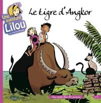 Une aventure de Lilou. Volume 2, Le tigre d'Angkor