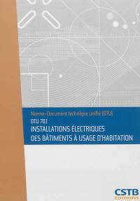 Installations électriques des bâtiments à usage d'habitation