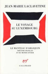 Le voyage au Luxembourg