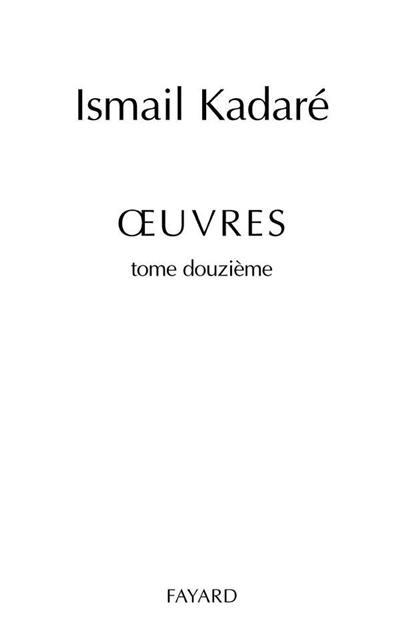 Oeuvres. Volume 12,