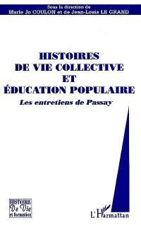 Histoires de vie collective et éducation populaire