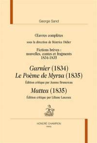 Oeuvres complètes, Fictions brèves : nouvelles, contes et fragments : 1834-1835