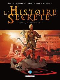 L'histoire secrète. Volume 1, Volumes 1 à 4