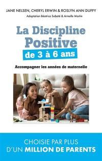 La discipline positive pour les enfants de 3 à 6 ans