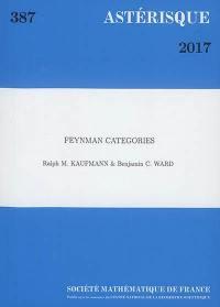 Astérisque. n° 387, Feynman categories