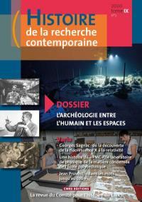 Histoire de la recherche contemporaine. n° 2 (2020), L'archéologie entre l'humain et les espaces