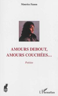 Amours debout, amours couchées...