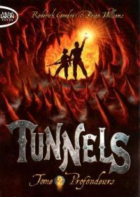 Tunnels. Vol. 2. Profondeurs