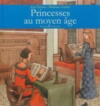 Les princesses au Moyen Age