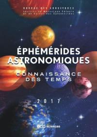 Ephémérides astronomiques 2017
