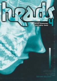Heads. Volume 4,
