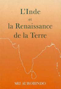 L'Inde et la renaissance de la Terre