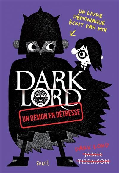 Dark Lord. Un démon en détresse