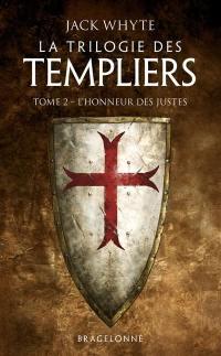 La trilogie des Templiers. Volume 2, L'honneur des justes