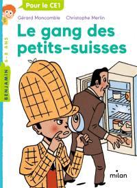 Les enquêtes fabuleuses du fameux Félix File-Filou. Volume 1, Le gang des petits-suisses