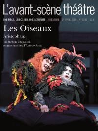 Avant-scène théâtre (L'). n° 1281, Les oiseaux