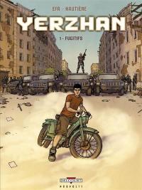 Yerzhan. Volume 1, Fugitifs