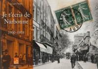 Je t'écris de Narbonne 1900-1918