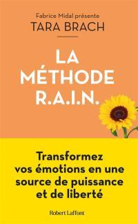 La méthode Rain