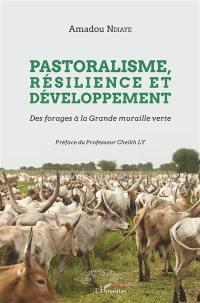 Pastoralisme, résilience et développement