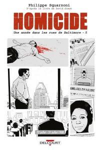 Homicide, une année dans les rues de Baltimore. Volume 5, 22 juillet-31 décembre 1988