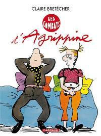 Agrippine. Volume 3, Les combats d'Agrippine