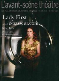 Avant-scène théâtre (L'). n° 1405, Lady first