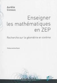 Enseigner les mathématiques en ZEP