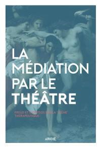 La médiation par le théâtre