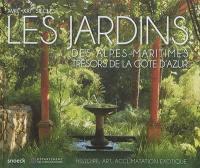Les jardins des Alpes-Maritimes, trésors de la Côte d'Azur, XVIIIe-XXIe siècles