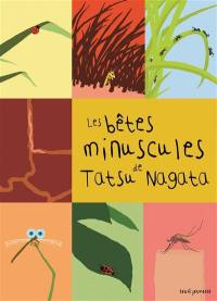 Les bêtes minuscules de Tatsu Nagata