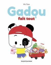 Gadou fait tout
