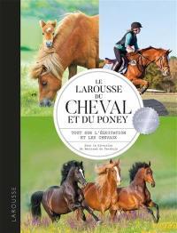 Le Larousse du cheval et du poney