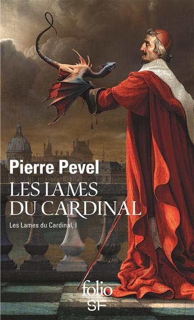 Les Lames du cardinal. Volume 1